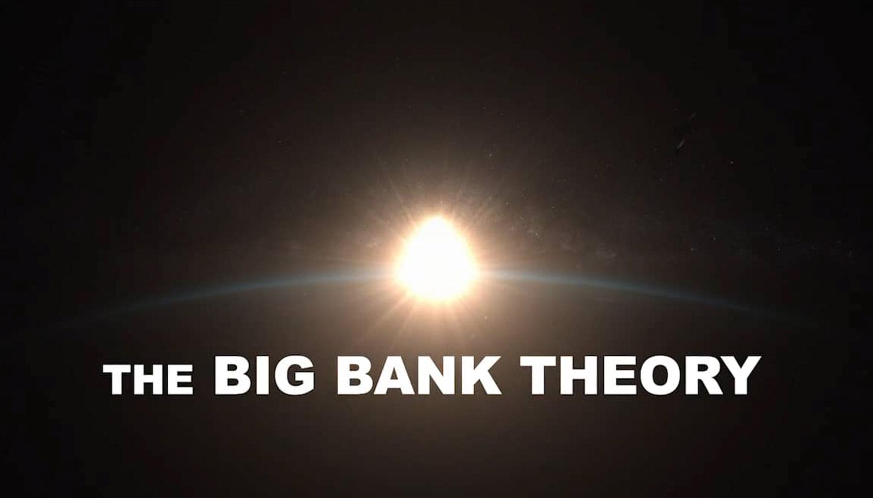 "Bitcoin – ""Big Bank Theory"""